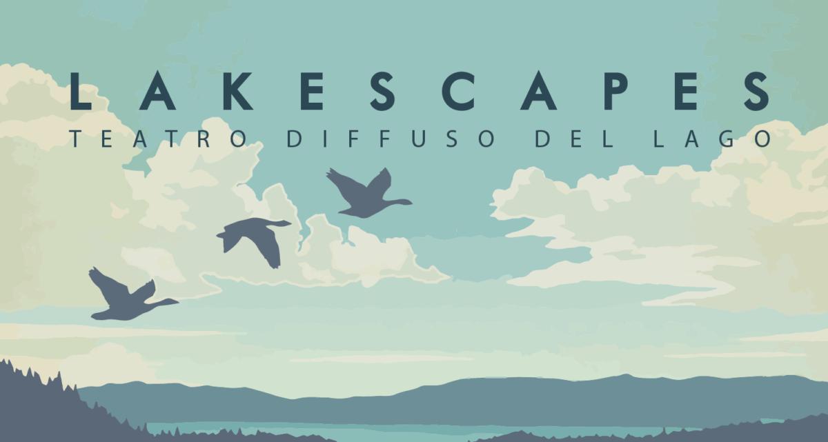 Lakescapes – Teatro diffuso del Lago